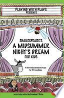 Shakespeare S A Midsummer Night S Dream For Kids