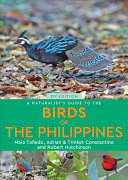A Naturalist s Guide to the Birds of the Philippines