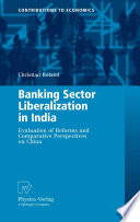 Banking Sector Liberalization in India