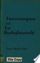 Vauvenargues and La Rochefoucauld