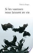 Si les vautours vous laissent en vie
