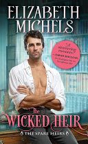 The Wicked Heir : of the classic tropes of the...