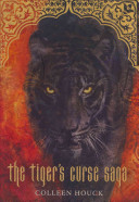 The Tiger's Curse Saga by Colleen Houck