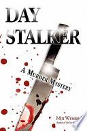 Day Stalker