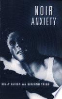 Noir Anxiety