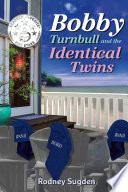 Bobby Turnbull and the Identical Twins