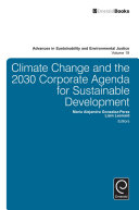 Climate Change And The 2030 Corporate Agenda For Sustainable Development : 2015 for business; it analyses its challenges...