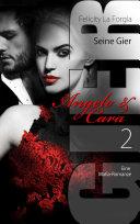 Seine Gier - Angelo & Cara 2