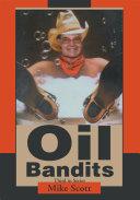 Book Oil Bandits