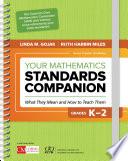 Your Mathematics Standards Companion  Grades K 2