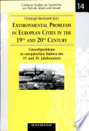 Environmental Problems in European Cities in the 19th and 20th Century