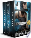 The Crossbreed Series  Books 1 3