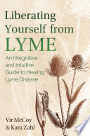 Liberating Yourself From Lyme