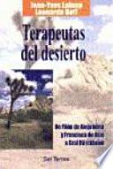 Terapeutas del desierto de Fil  n de Alejandr  a y Francisco de As  s a Graf D  rckheim