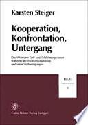 Kooperation  Konfrontation  Untergang