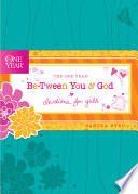 The One Year Be Tween You and God