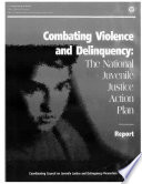 Combating Violence and Delinquency
