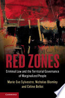 Red zones : criminal law and the territorial governance of marginalized people document cover