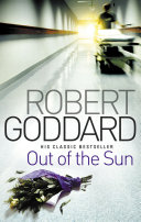 Out Of The Sun A Son David Venning A Brilliant Mathematician