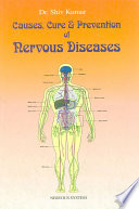Causes  Cure and Prevention of Nervous Diseases