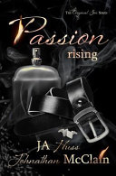 Passion Rising : happiness are relative, elusive things she's desperate to...