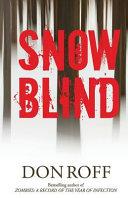 Snowblind Samuel Mulwrey Must Command His Army Ranger