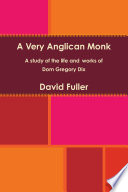 A Very Anglican Monk