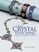 Easy Crystal Stitching Sophisticated Jewelry