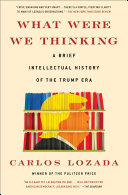 What Were We Thinking Book