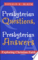 Presbyterian Questions  Presbyterian Answers