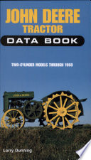 John Deere Tractor Data Book Two Cylinder Models Through 1960