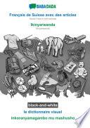 illustration BABADADA black-and-white, Français de Suisse avec des articles - Ikinyarwanda, le dictionnaire visuel - inkoranyamagambo mu mashusho