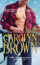 Mistletoe Cowboy : season for... •a matchmaking grandma on a...