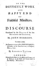 Of the difficult work and happy end of faithful ministers