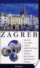Zagreb: Turistički vodič
