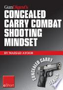 Gun Digest s Combat Shooting Mindset Concealed Carry eShort