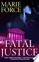 Fatal Justice  Book Two of The Fatal Series