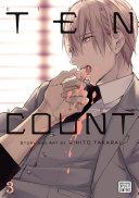 Ten Count, Vol. 3 (Yaoi Manga) : the younger man kissing him. his...