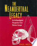 The Neanderthal Legacy