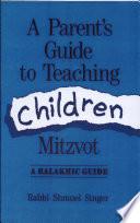 A Parent S Guide To Teaching Children Mitzvot