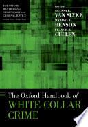 The Oxford Handbook of White-Collar Crime