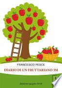 Diario di un fruttariano 3m