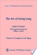 The Art of Living Long