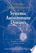 Vascular Manifestations Of Systemic Autoimmune Diseases