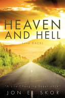 To Heaven and Hell (and Back)