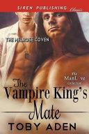 The Vampire King s Mate  The Melrose Coven   Siren Publishing Classic Manlove