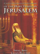 Carta s Illustrated Encyclopedia of the Holy Temple in Jerusalem