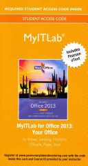 Myitlab with Pearson Etext -- Access Card -- For Your Office with Microsoft Office 2013