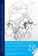 Black Greek Letter Organizations 2 0