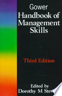 Gower Handbook Of Management Skills : effectively in the real world...